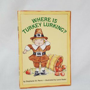 Where is Turkey Lurking Paperback Book Scholastic